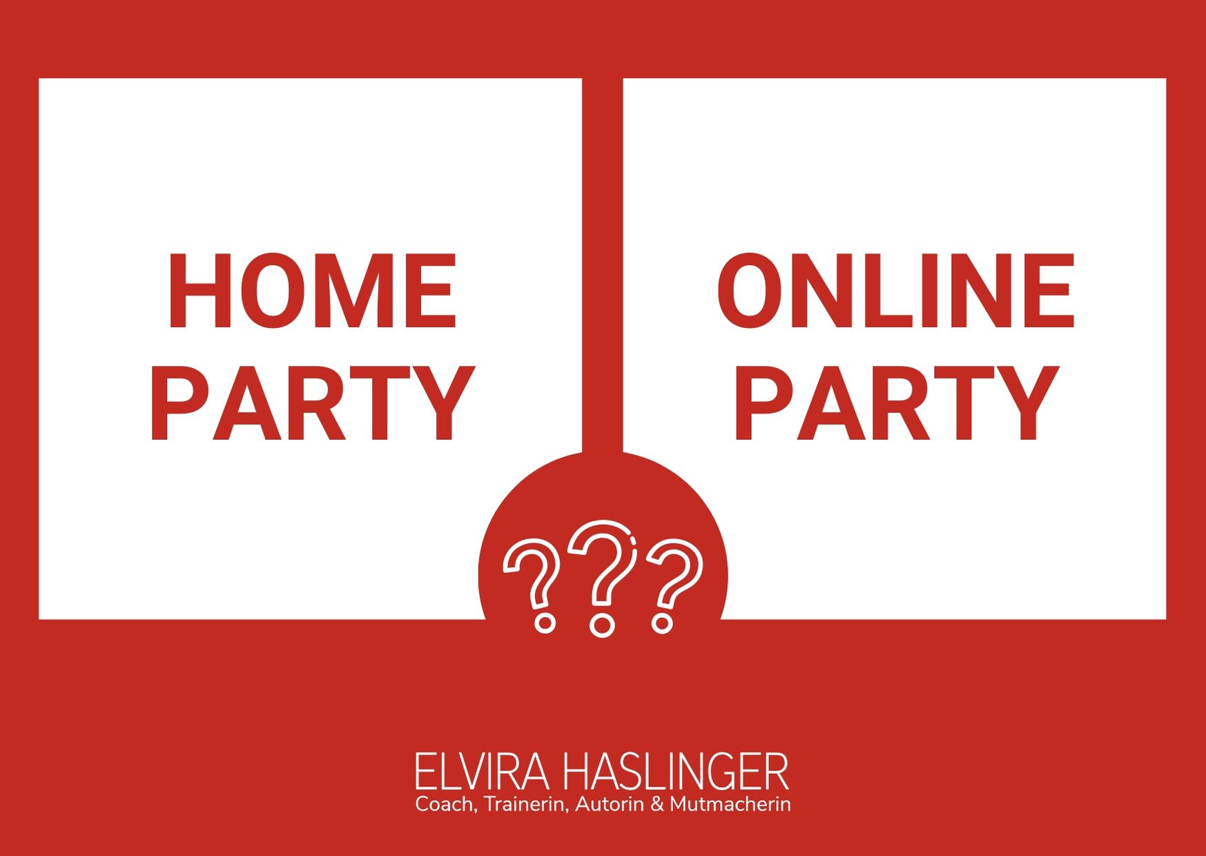 Homeparty oder Onlineparty